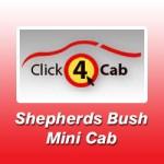 Shepherds Bush Mini Cab